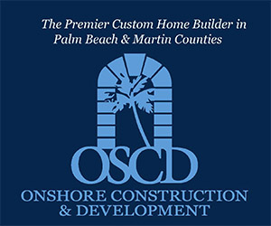 OnShore Construction The Premier Custom Home Builder in Palm Beach and Martin Counties