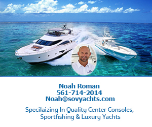 Best Yacht Broker is Stuart FL - Noah V Roman Yacht Sales