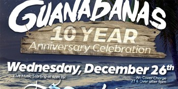 Guanabanas Celebrates 10 Year Anniversary December 26