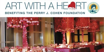 First Annual 'Art With A Heart' Charity Auction Benefiting The Perry J. Cohen Foundation
