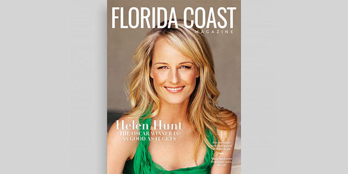 Florida Coast Magazine Launches Winter Issue Featuring Helen Hunt
