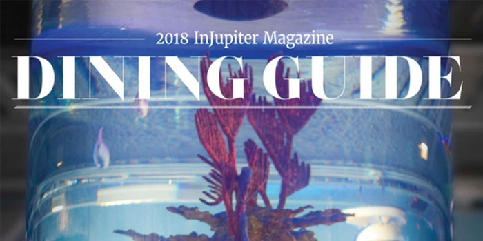 2018 InJupiter Magazine Dining Guide