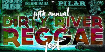 Guanabanas Hosts 5th Annual Dirty River Reggae Fest