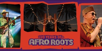 Afro Roots World Music Festival Launches 20th Anniversary Celebration at Guanabanas